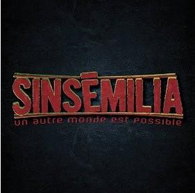 Sinsemilia Un autre monde est possible album 2015